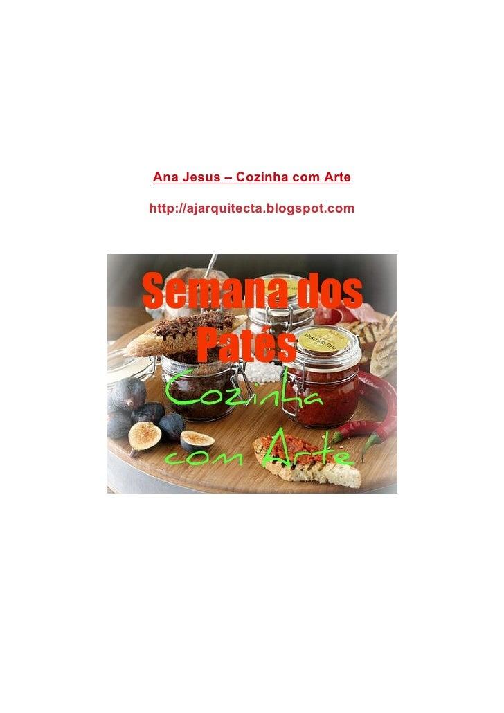 Ana Jesus – Cozinha com Artehttp://ajarquitecta.blogspot.com