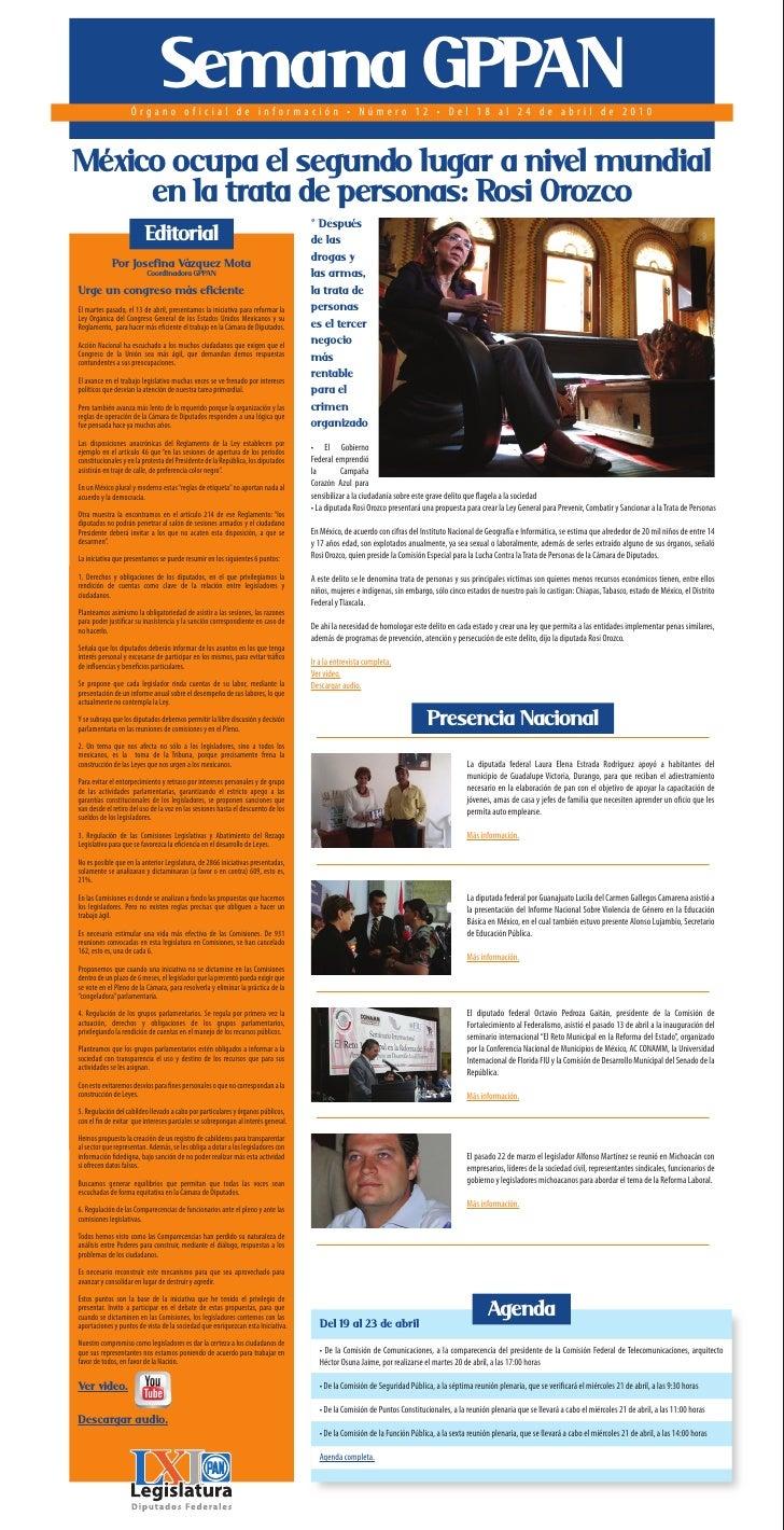 Semana GPPAN                     Órgano oficial de información • Número 12 • Del 18 al 24 de abril de 2010    México ocupa...