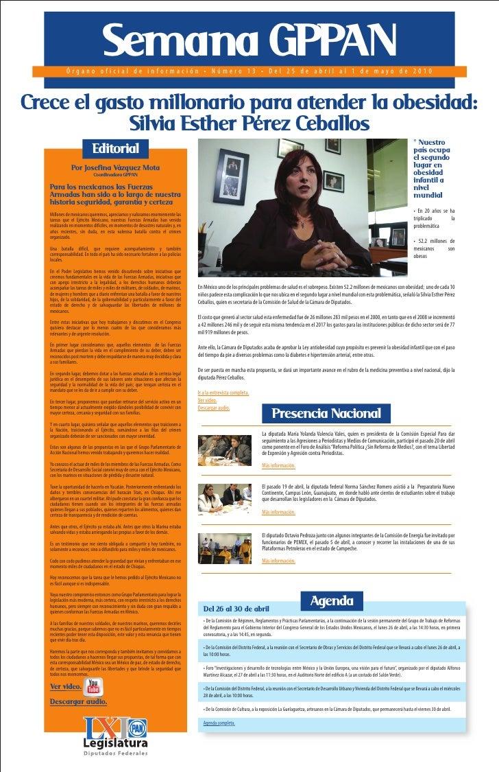 Semana GPPAN             Órgano oficial de información • Número 13 • Del 25 de abril al 1 de mayo de 2010    Crece el gast...