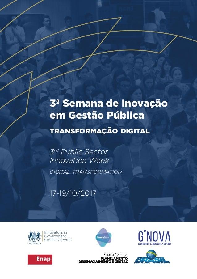 3ª Semana de Inovação em Gestão Pública transformação digital 3rd Public Sector Innovation Week digital transformation 17-...