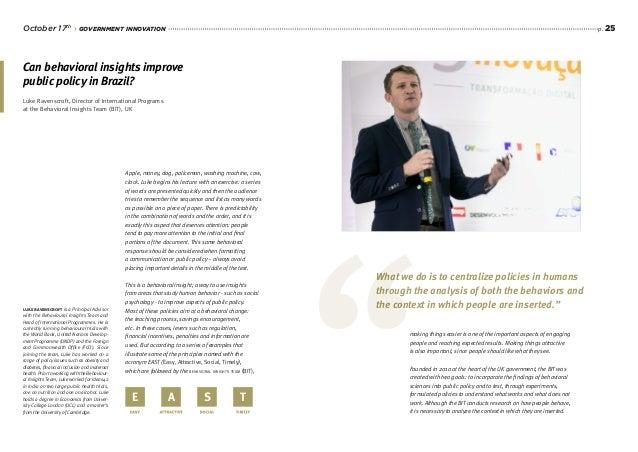 p. 25 Luke Ravenscroft, Director of International Programs at the Behavioral Insights Team (BIT), UK Can behavioral insigh...