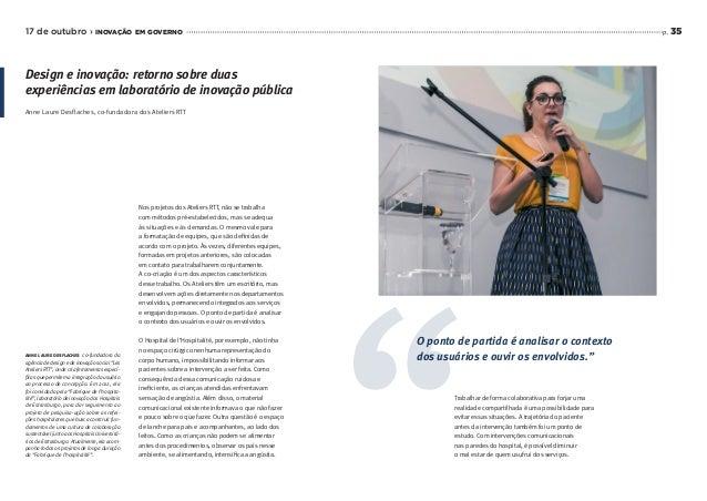 p. 35 Nos projetos dos Ateliers RTT, não se trabalha com métodos pré-estabelecidos, mas se adequa às situações e às demand...