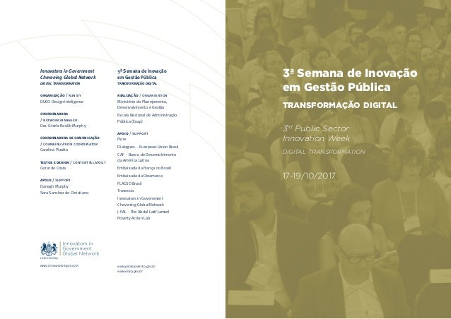 3ª Semana de Inovação em Gestão Pública transformação digital realização / organisation Ministério do Planejamento, Desenv...