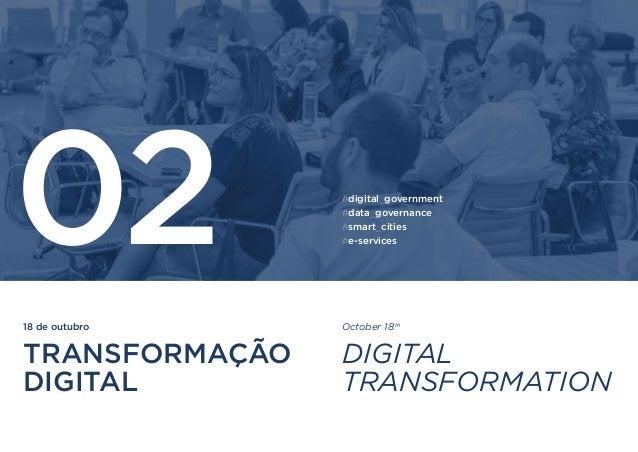 18 de outubro TRANSFORMAÇÃO DIGITAL 02 October 18th DIGITAL TRANSFORMATION #digital_government #data_governance #smart_cit...