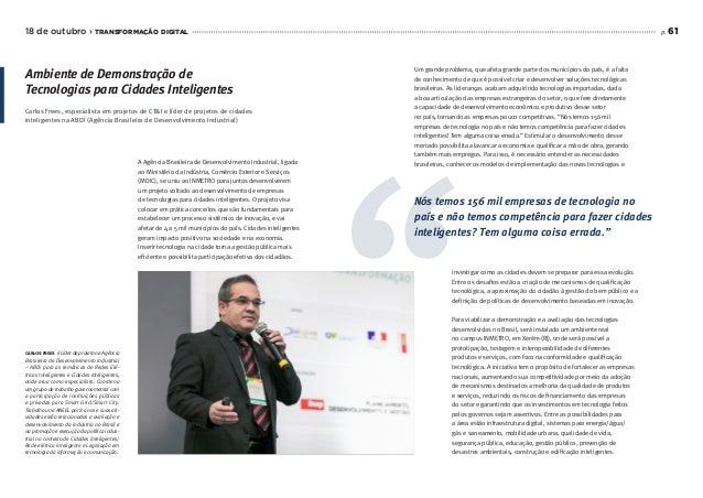 p. 6118 de outubro › transformação digital A Agência Brasileira de Desenvolvimento Industrial, ligada ao Ministério da Ind...