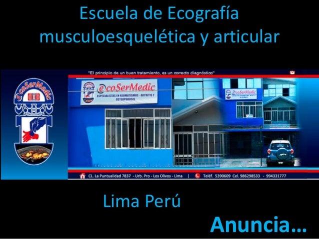 Escuela de Ecografía musculoesquelética y articular  Lima Perú  Anuncia…