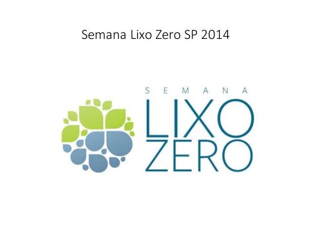 Semana Lixo Zero SP 2014