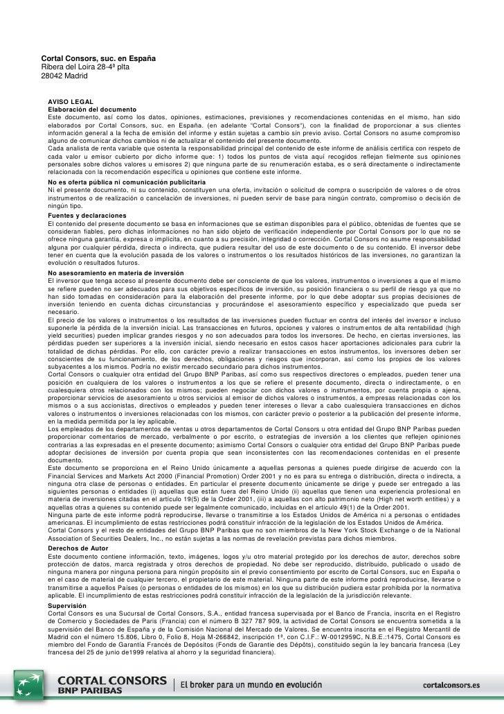Cortal Consors, suc. en EspañaRibera del Loira 28-4ª plta28042 Madrid AVISO LEGAL Elaboración del documento Este documento...