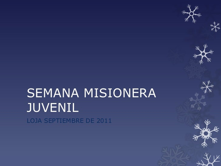 SEMANA MISIONERAJUVENILLOJA SEPTIEMBRE DE 2011