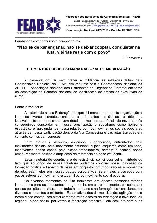 Federação dos Estudantes de Agronomia do Brasil – FEAB                                       Rua dos Funcionários, 1540 – ...