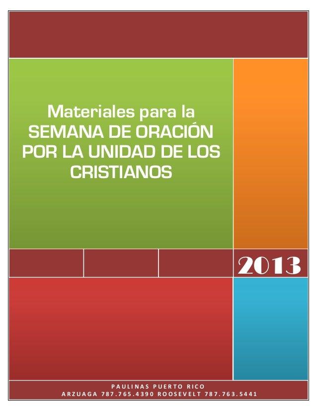 Materiales para la SEMANA DE ORACIÓNPOR LA UNIDAD DE LOS     CRISTIANOS                                          2013     ...