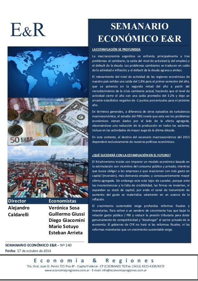 E&R  Director Economistas  Verónica Sosa  Guillermo Giussi  Diego Giacomini  Mario Sotuyo  Esteban Arrieta  Alejandro  Cal...