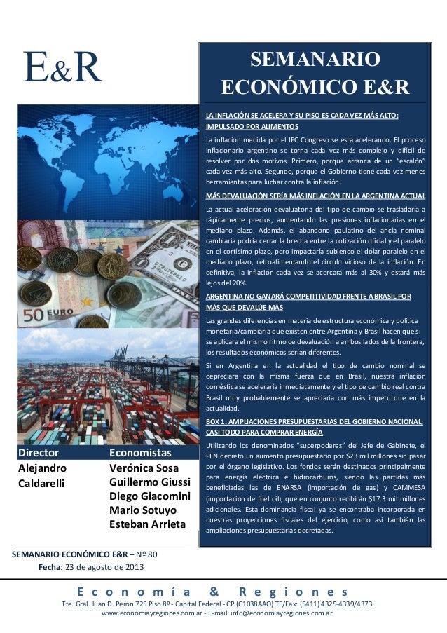 E&R E c o n o m í a & R e g i o n e s Tte. Gral. Juan D. Perón 725 Piso 8º - Capital Federal - CP (C1038AAO) TE/Fax: (5411...