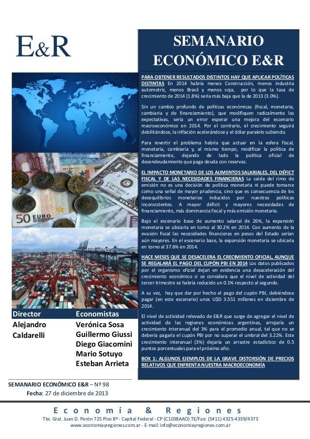 SEMANARIO ECONÓMICO E&R  E&R  PARA OBTENER RESULTADOS DISTINTOS HAY QUE APLICAR POLÍTICAS DISTINTAS En 2014 habría menos C...
