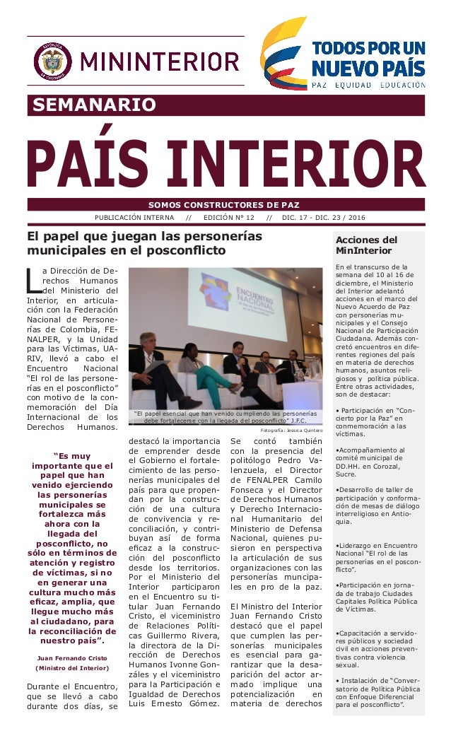 SEMANARIO PAÍS INTERIORSOMOS CONSTRUCTORES DE PAZ PUBLICACIÓN INTERNA // EDICIÓN N° 12 // DIC. 17 - DIC. 23 / 2016 Accione...