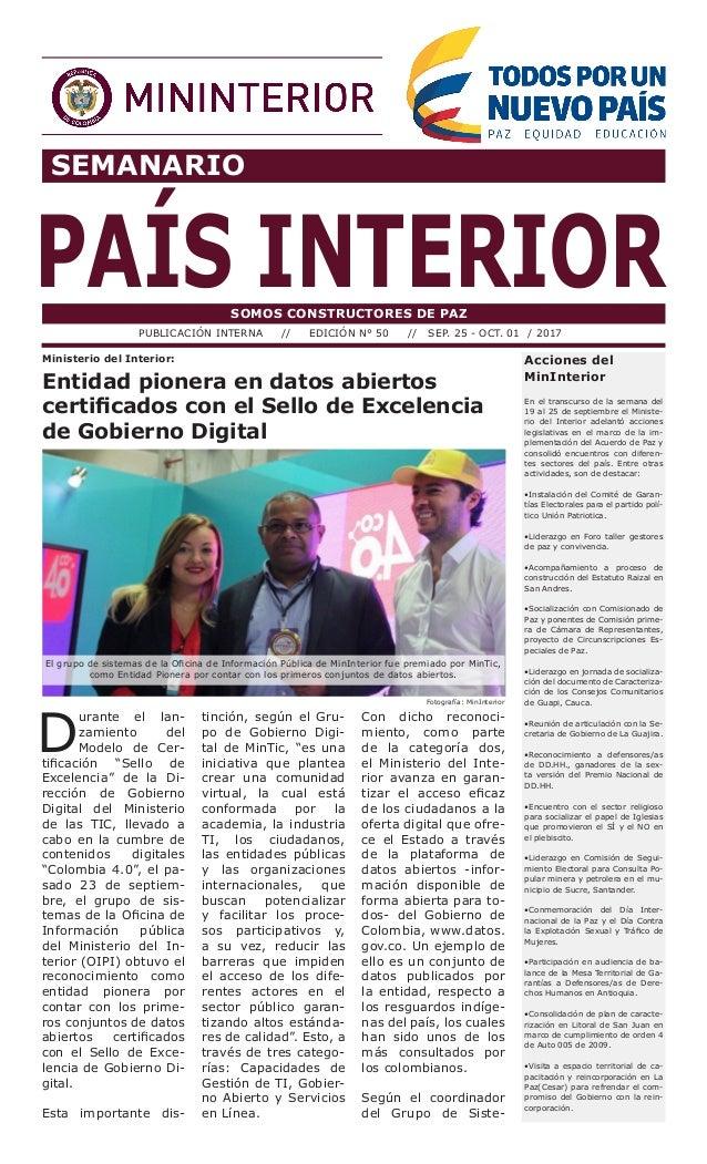 SEMANARIO PAÍS INTERIORSOMOS CONSTRUCTORES DE PAZ PUBLICACIÓN INTERNA // EDICIÓN N° 50 // SEP. 25 - OCT. 01 / 2017 Accione...