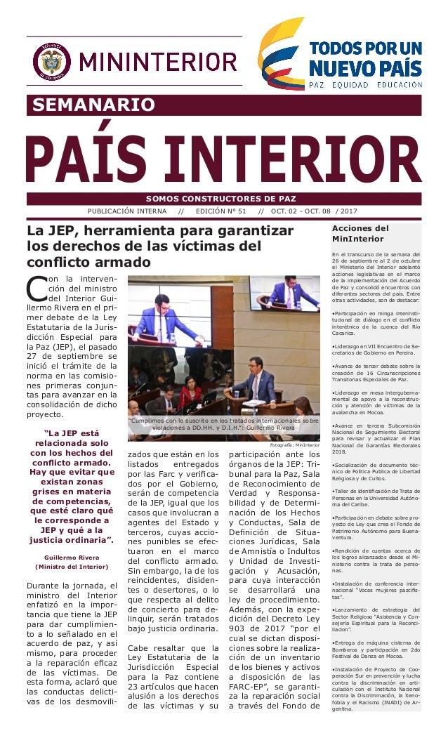 SEMANARIO PAÍS INTERIORSOMOS CONSTRUCTORES DE PAZ PUBLICACIÓN INTERNA // EDICIÓN N° 51 // OCT. 02 - OCT. 08 / 2017 Accione...
