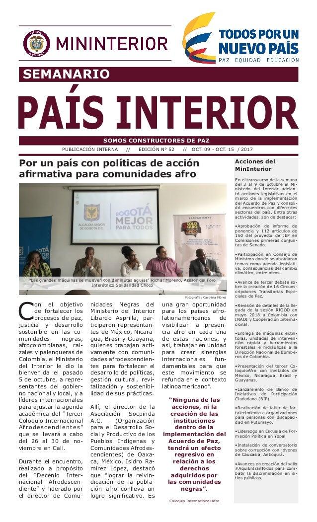 SEMANARIO PAÍS INTERIORSOMOS CONSTRUCTORES DE PAZ PUBLICACIÓN INTERNA // EDICIÓN N° 52 // OCT. 09 - OCT. 15 / 2017 Accione...