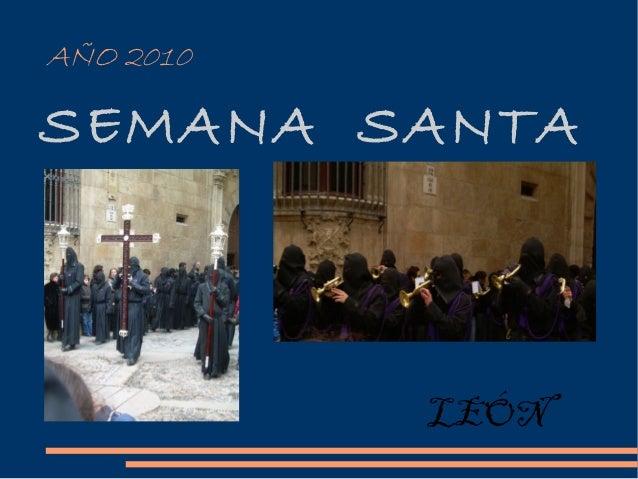 AÑO 2010 SEMANA SANTA LEÓN