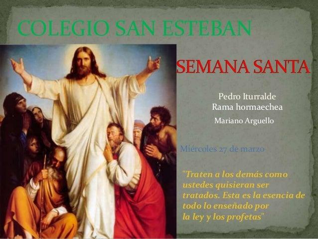 COLEGIO SAN ESTEBAN                     Pedro Iturralde                    Rama hormaechea                     Mariano Arg...