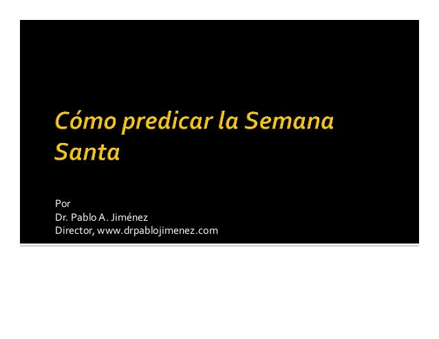 Por Dr.PabloA.Jiménez Director,www.drpablojimenez.com