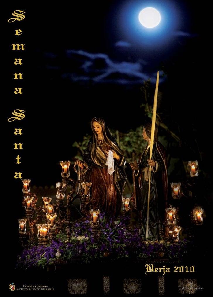 Boletín de las Hermandades y Cofradías de la Semana Santa de Berja 2010                                        1