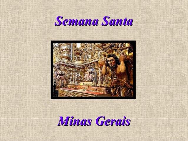 Semana SantaSemana Santa Minas GeraisMinas Gerais