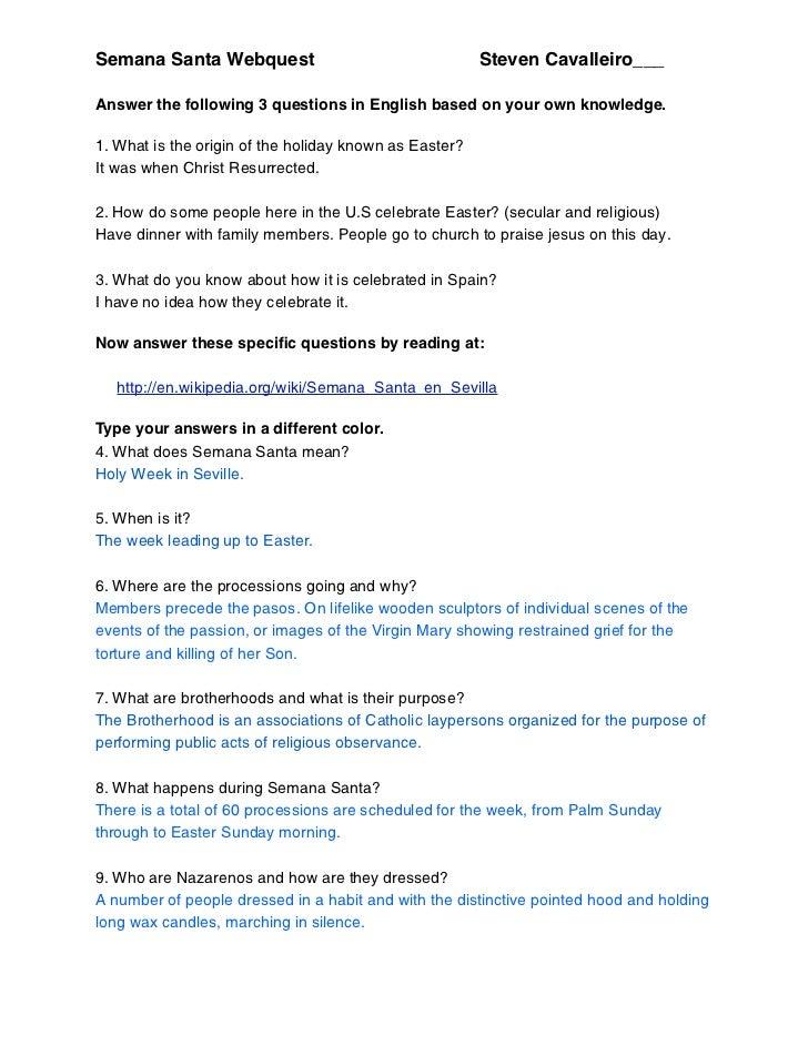 Semana Santa Webquest                                   Steven Cavalleiro___Answer the following 3 questions in English ba...