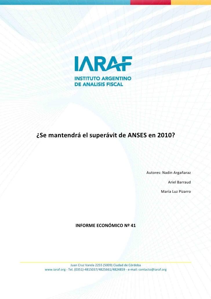 ¿Se mantendrá el superávit de ANSES en 2010?                                                                         Autor...