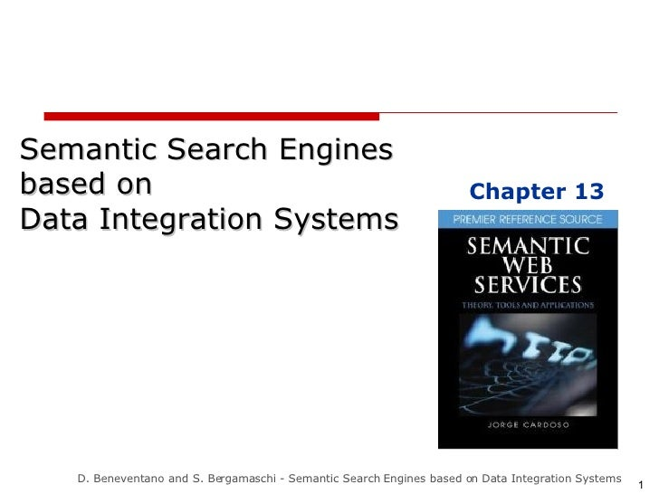 Semantic Search Engines  based on  Data Integration Systems Chapter 13