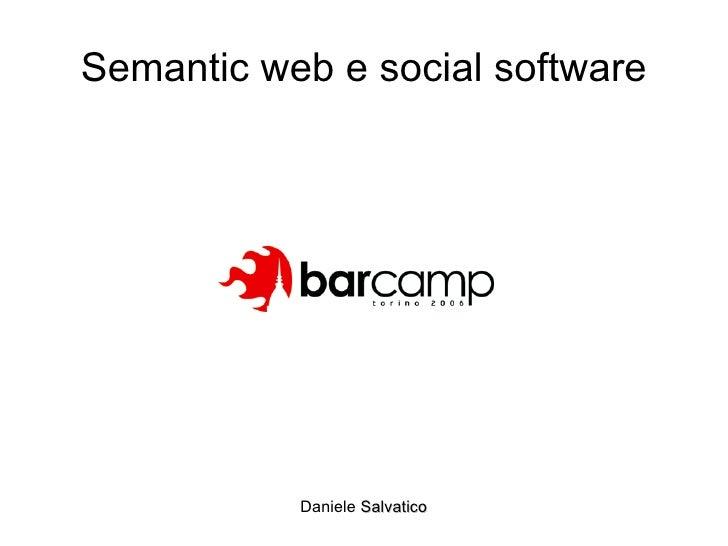 Semantic web e social software Daniele  Salvatico