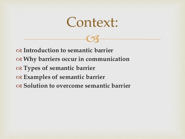 semantic barriers examples