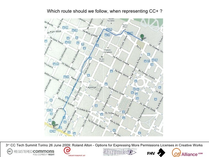 Which route should we follow, when representing CC+ ?     3rd CC Tech Summit Torino 26 June 2009: Roland Alton - Options f...