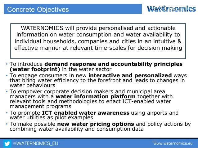 @WATERNOMICS_EU www.waternomics.eu103 WATERNOMICS PLATFORM ARCHITECTURE Support Services SourcesApplications Water Analysi...