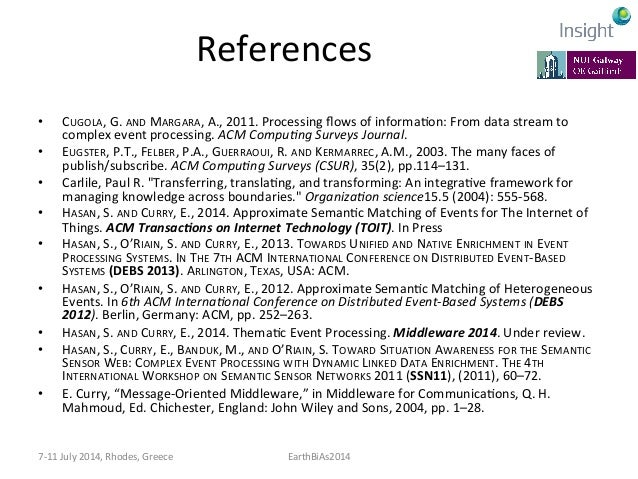 More  References   • P.  McFedries,  The  coming  data  deluge,  IEEE  Spectrum,  2011.   • CUGOLA...