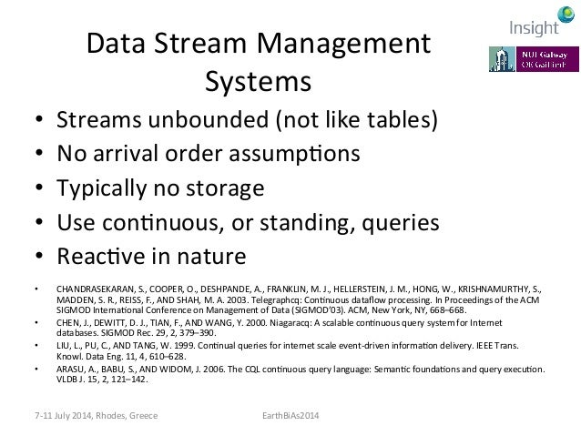Data  Stream  Management   Systems   • ConKnuous  queries  semanKcs   –Answer:  append  only  stream...