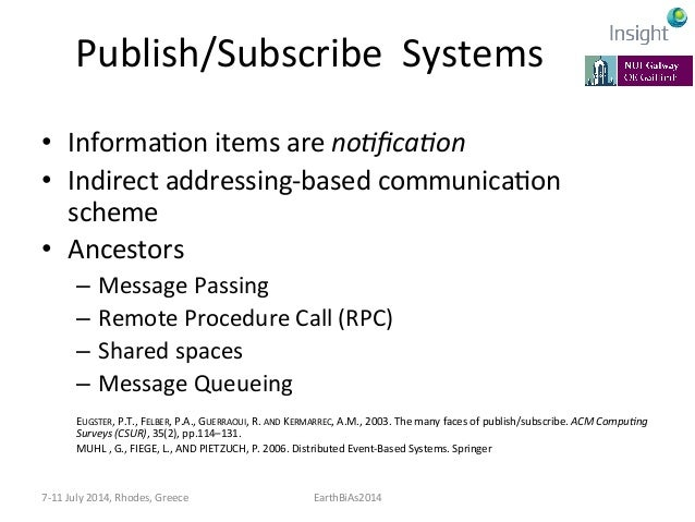 Publish/Subscribe  Systems   • One-‐to-‐many  and  many-‐to-‐many  distribuKon  mechanism   – allows ...