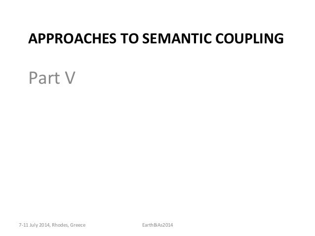 Loosening  the  SemanKc  Coupling   • Approach  1:  Content-‐Based  with  SemanKc  Decoupling   – A...