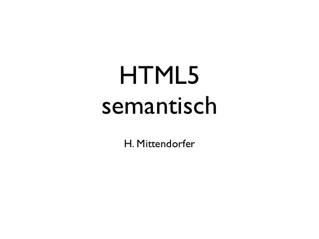 HTML5semantisch H. Mittendorfer