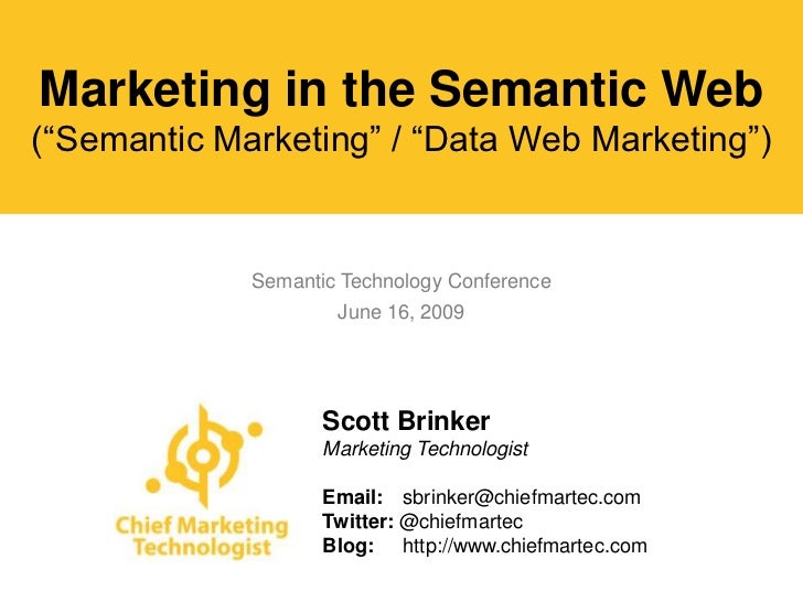 "Marketing in the Semantic Web (""Semantic Marketing"" / ""Data Web Marketing"")                Semantic Technology Conference ..."