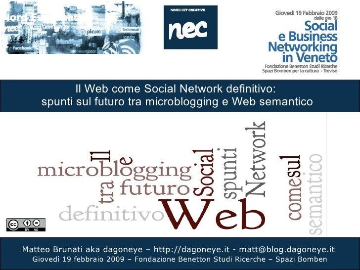Il Web come Social Network definitivo:  spunti sul futuro tra microblogging e Web semantico