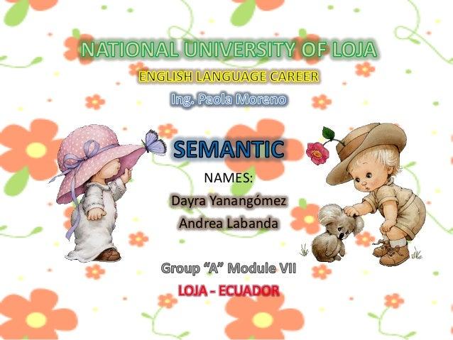 NAMES:  Dayra Yanangómez Andrea Labanda  LOJA - ECUADOR