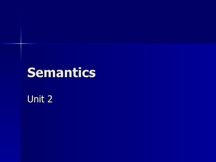 Semantics Unit 2