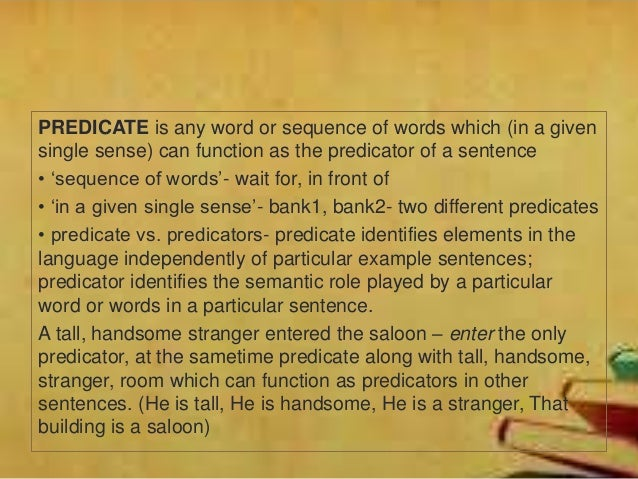 semantic and functional peculiarities of preposition It plays an important role in the syntactic and semantic structure of peculiarities is to arrive at a satisfactory function as modifiers for these verbs and.