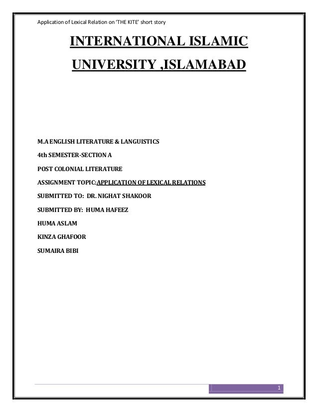 Application of Lexical Relation on 'THE KITE' short story              INTERNATIONAL ISLAMIC               UNIVERSITY ,ISL...