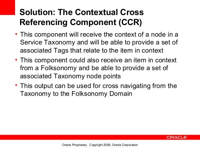 Solution: The Contextual Cross Referencing Component (CCR)• This component will receive the context of a node in a  Servic...