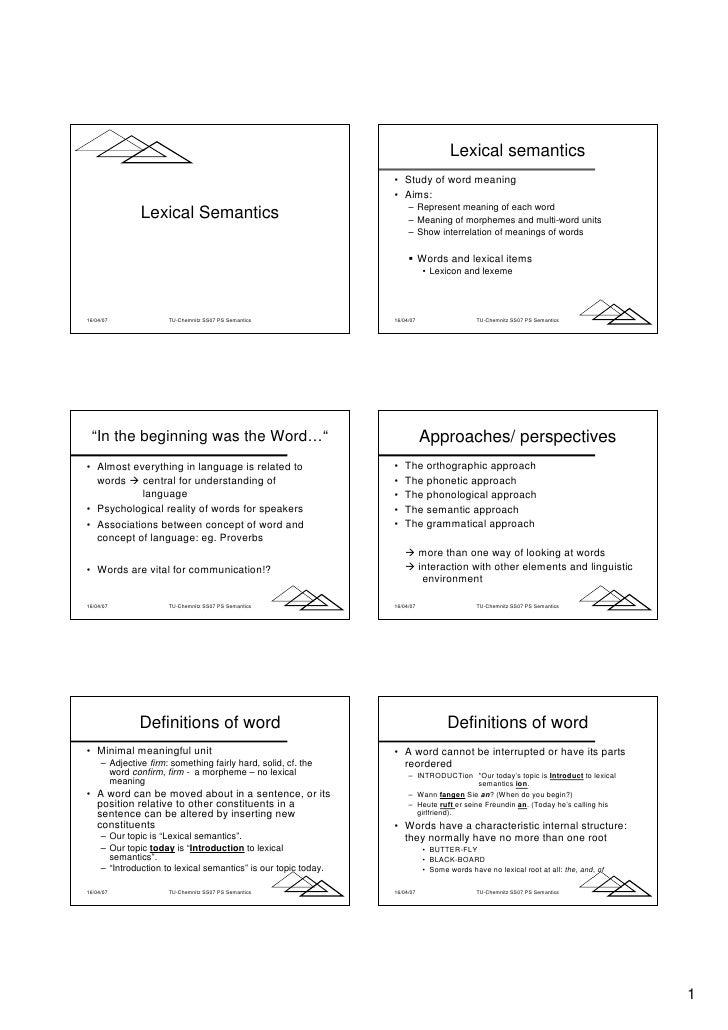 Lexical semantics                                                                  • Study of word meaning                ...