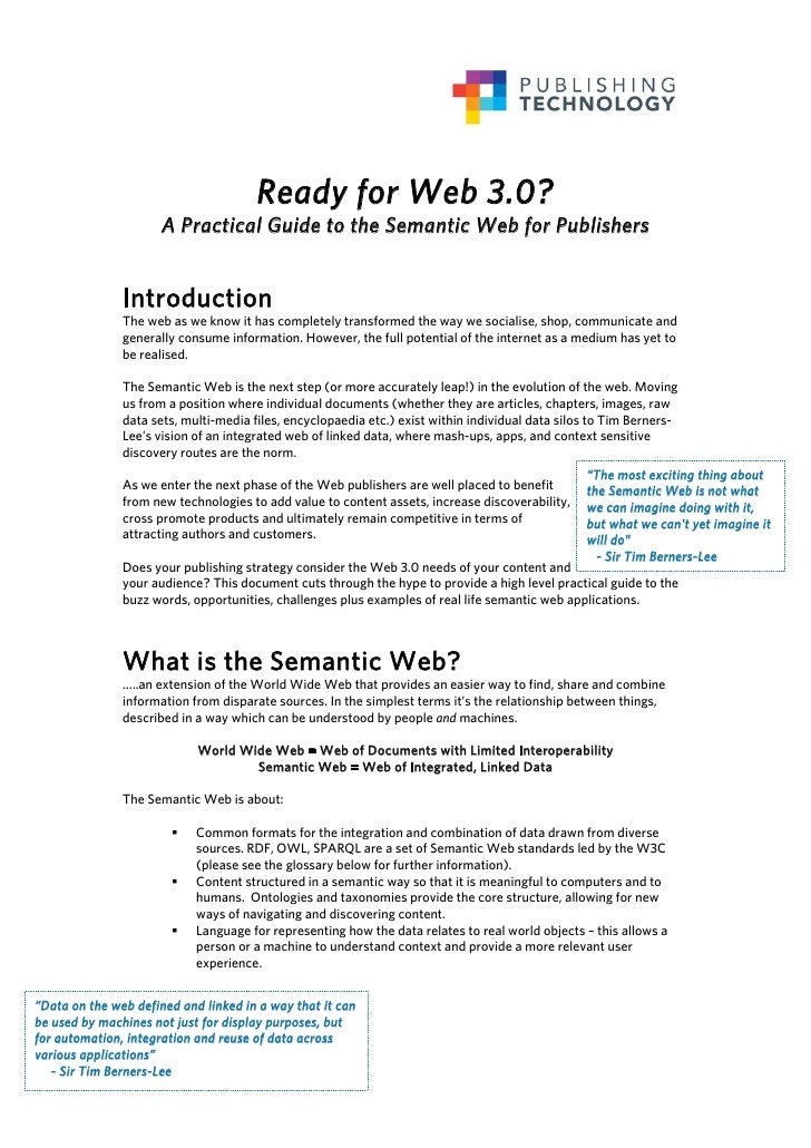 Ready for Web 3.0?                       A Practical Guide to the Semantic Web for Publishers                  Introductio...