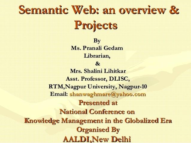 ByBy Ms. Pranali GedamMs. Pranali Gedam Librarian,Librarian, && Mrs. Shalini LihitkarMrs. Shalini Lihitkar Asst. Professor...