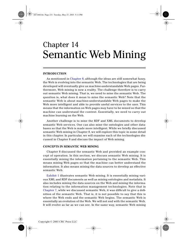 Chapter 14    Semantic Web Mining    INTRODUCTION      As mentioned in Chapter 8, although the ideas are still somewhat fu...